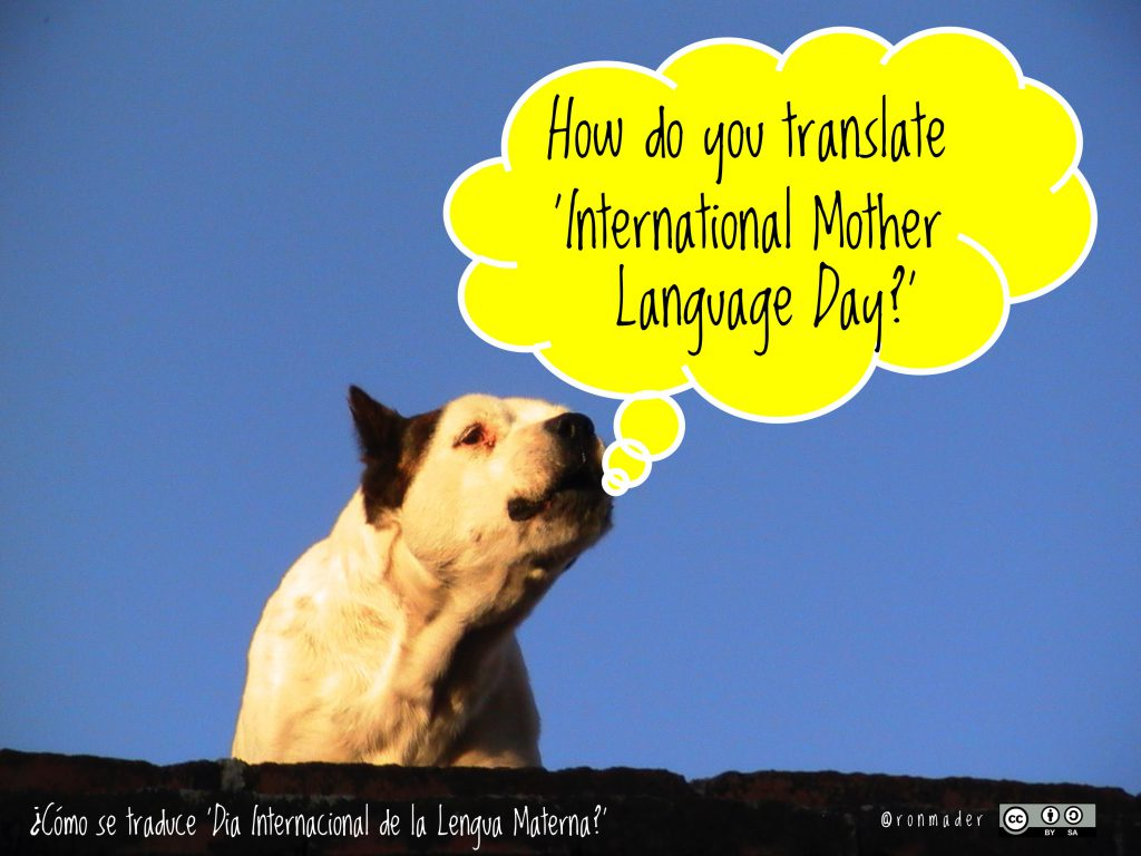 February 21 is International Mother Language Day