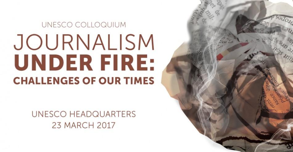 Journalism Under Fire: UNESCO #PressFreedom Colloquium