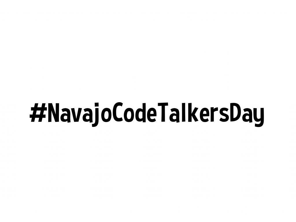 #NavajoCodeTalkersDay