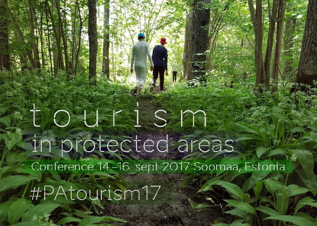 Tourism in Protected Areas Conference #patourism17