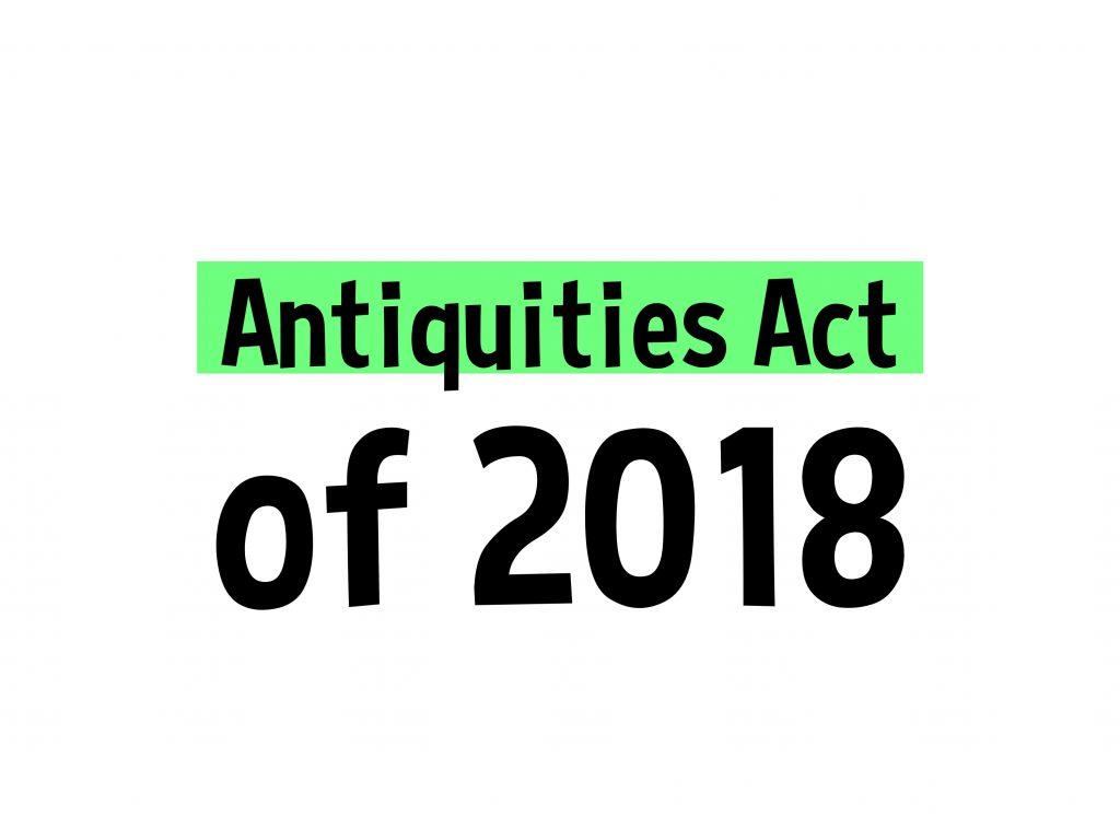 Antiquities Act of 2018