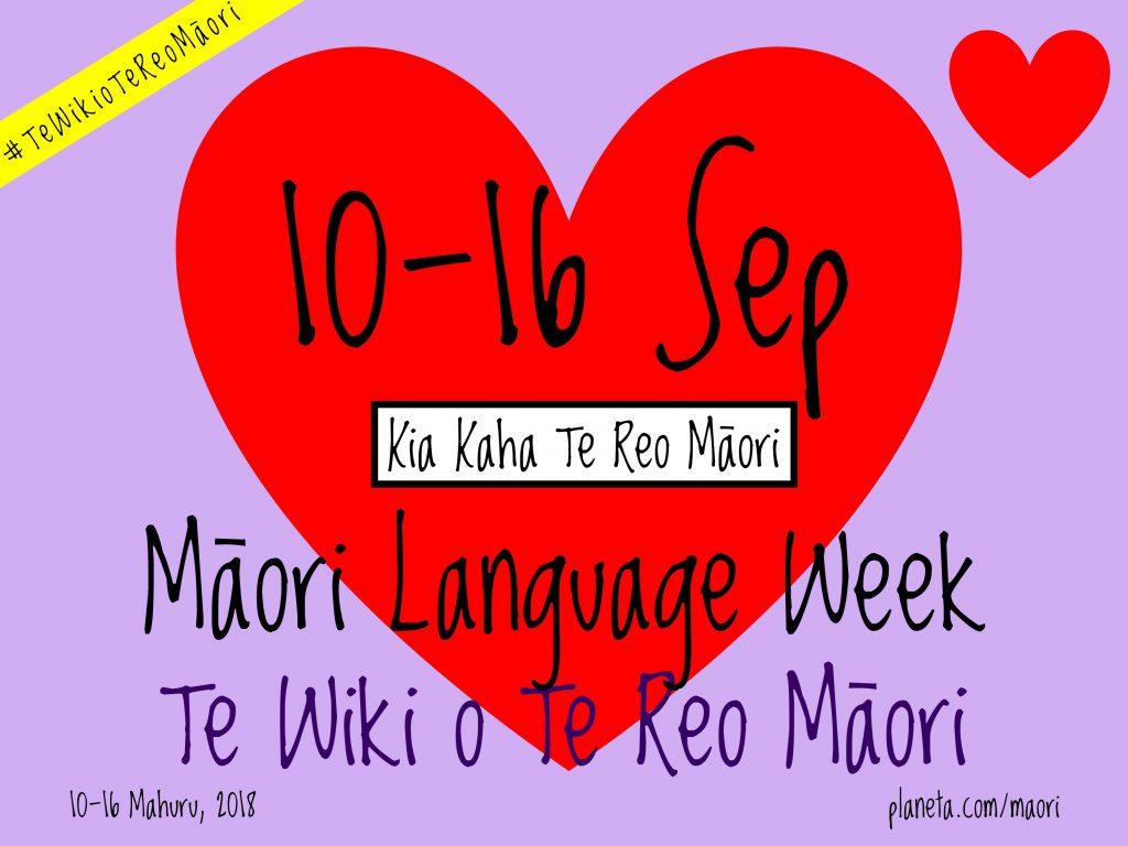 Māori Language Week / Te Wiki o Te Reo Māori  2018