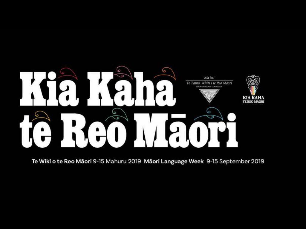 Māori Language Week / Te Wiki o Te Reo Māori 2019