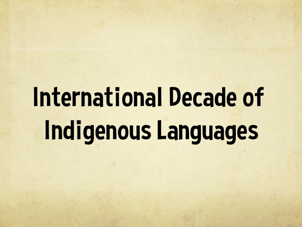 International Decade of Indigenous Languages