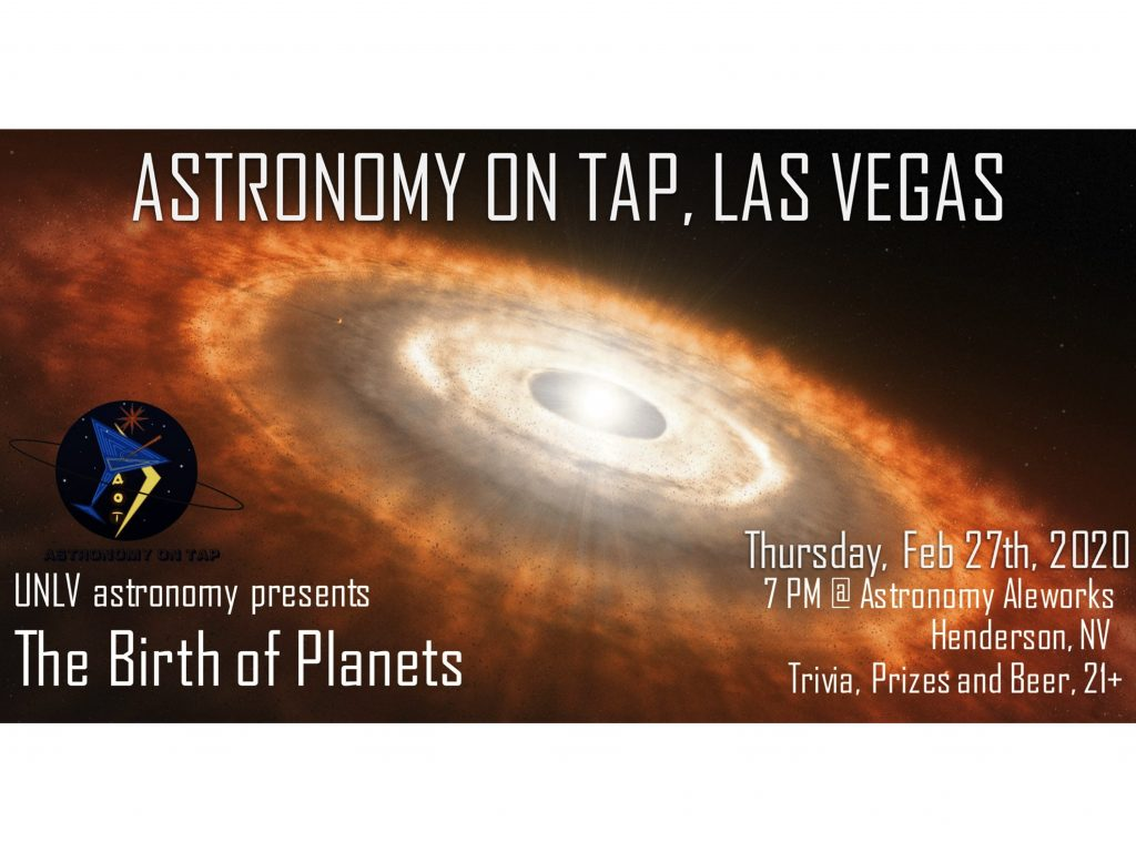 Astronomy on Tap Las Vegas: The Birth of Planets